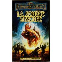 La source obscure (roman Les Royaumes Oubliés en VF)