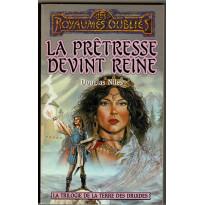 La Prêtresse devint Reine (roman Les Royaumes Oubliés en VF)