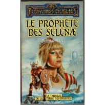 Le prophète des Sélénae (roman Les Royaumes Oubliés en VF)