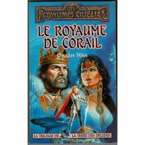 Le Royaume de Corail (roman Les Royaumes Oubliés en VF)