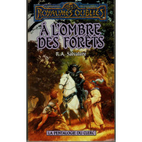 A l'Ombre des Forêts (roman Les Royaumes Oubliés en VF)
