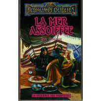 La Mer assoiffée (roman Les Royaumes Oubliés en VF)