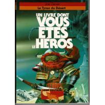 Loup Solitaire N° 5 - Le Tyran du Désert (Un livre dont vous êtes le Héros)