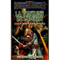 La Fontaine de Lumière (roman Les Royaumes Oubliés en VF)