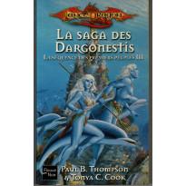 La Saga des Dargonestis (roman LanceDragon en VF)