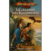 La légende des Kagonestis (roman LanceDragon en VF)