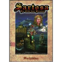 Sartosa - La Cité des Pirates (Le Grimoire n° 17 - jdr Warhammer 1ère édition en VF)
