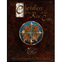 Les Chevaliers de la Rose et la Croix (jdr Les Secrets de la 7ème Mer en VF)