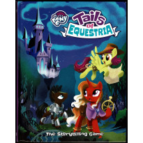 Tails of Equestria - The Storytelling Game (jdr My Little Pony en VO) 001