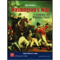Washington's War - The American Revolution (Card Driven wargame de GMT Games en VO)