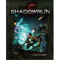 Shadowrun 5 - Livre de base (jdr de Black Book Editions en VF)