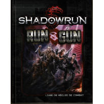 Run & Gun - Livre de règles de combat (jdr Shadowrun 5e édition de BBE en VF)