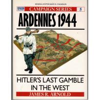 5 - Ardennes 1944 (livre Osprey Campaign Series en VO)
