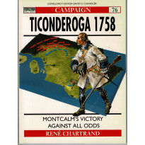 76 - Ticonderoga 1758 (livre Osprey Campaign Series en VO)