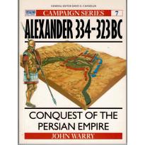7 - Alexander 334-323 B.C. (livre Osprey Campaign Series en VO)