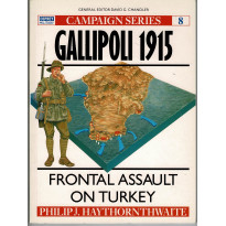 8 - Gallipoli 1915 (livre Osprey Campaign Series en VO)