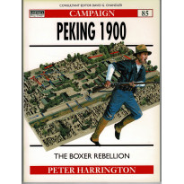 85 - Peking 1900 (livre Osprey Campaign Series en VO)