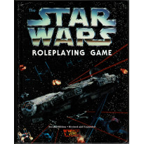 The Star Wars Roleplaying Game - Second Edition - Revised and Expanded (jdr Star Wars D6 en VO)