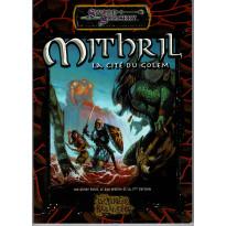 Les Terres Balafrées - Mithril la Cité du Golem (jdr Sword & Sorcery en VF)