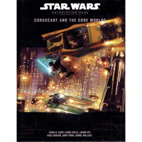 Coruscant and the Core Worlds (Star Wars RPG en VO) 001