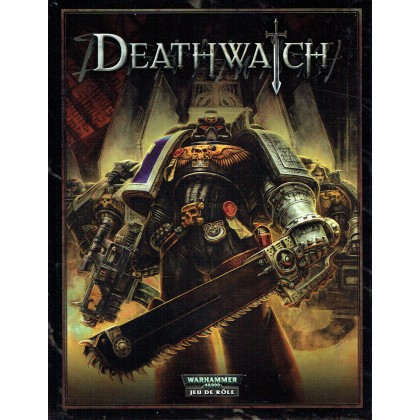 Deathwatch - Le Jeu de Rôle dans les Ténèbres du 41e Millénaire (Livre de base jdr en VF)  001