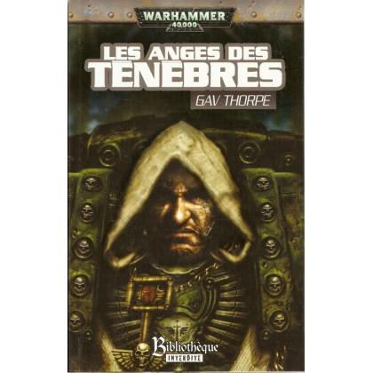 Les Anges des Ténèbres (roman Warhammer 40,000 en VF) 001