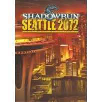 Seattle 2072 (jdr Shadowrun 4e édition en VF)