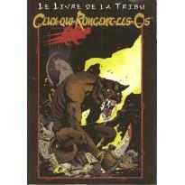 Le Livre de la Tribu - Ceux qui rongent les os (jdr Loup-Garou L'Apocalypse en VF) 003