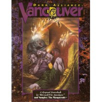 Dark Alliance Vancouver (Werewolf The Apocalypse en VO) 001