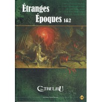 Etranges Epoques 1 & 2 (jdr L'Appel de Cthulhu) 001