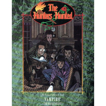 The Hunters Hunted (jdr Vampire The Masquerade en VO) 001