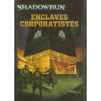 Enclaves Corporatistes (jdr Shadowrun V4 en VF) 002