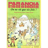 On ne vit que six fois ! (jdr Paranoia en VF)