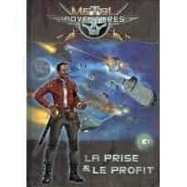 Metal Adventures - La Prise et le Profit (jdr Matagot en VF) 001