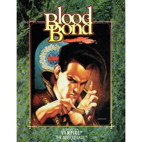 Blood Bond (Vampire The Masquerade jdr en VO)