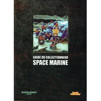 Guide du collectionneur Space Marine (Catalogue figurines Warhammer 40,000 en VF) 001