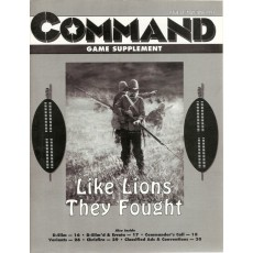 "Command Magazine 28 avec wargame ""Like lions they fought"" (1879)"