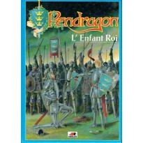 L'Enfant Roi (jdr Pendragon Deuxième édition VF) 004