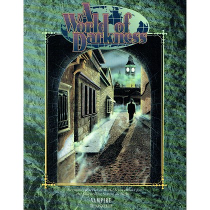 A World of Darkness - Sourcebook (1st edition en VO) 003