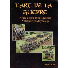 L'Art de la Guerre - Règle de jeu avec figurines Antiquité et Moyen-Age (Livre V1 en VF)