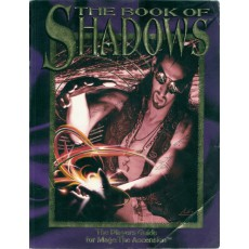 The Book of Shadows - The Players Guide (Mage The Ascension VO 1ère édition)
