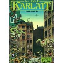 Les Oeufs de Karlatt (jdr L'Appel de Cthulhu) 002