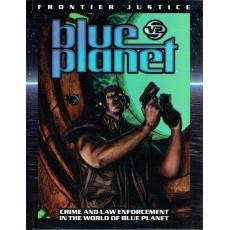 Frontier Justice - Crime & Law enforcement (jdr Blue Planet 2nd edition)