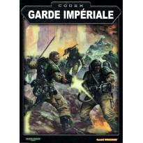 Codex Garde Impériale (Livre d'armée figurines Warhammer 40,000 en VF) 002