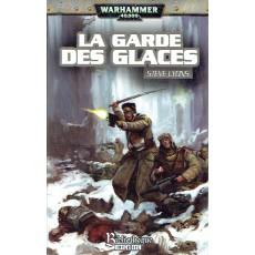 La Garde des Glaces (roman Warhammer 40,000 en VF)
