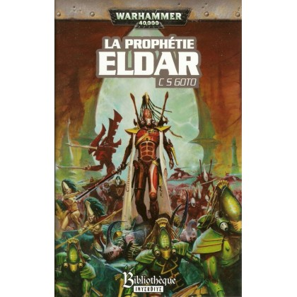 La Prophétie Eldar (roman Warhammer 40,000 en VF) 002