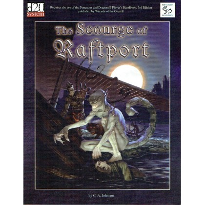 The Scourge of Raftport (d20 System /D&D 3 en VO) 002