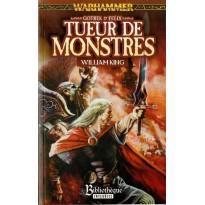 Gotrek & Felix - Tueur de Monstres (roman Warhammer en VF) 001