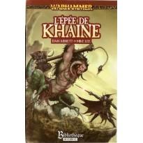 L'Epée de Khaine (roman Warhammer en VF) 004
