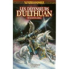 Les Défenseurs d'Ulthuan (roman Warhammer en VF)